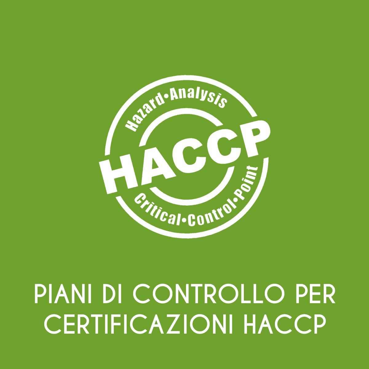 Piani di Controllo per Certificazioni Haccp